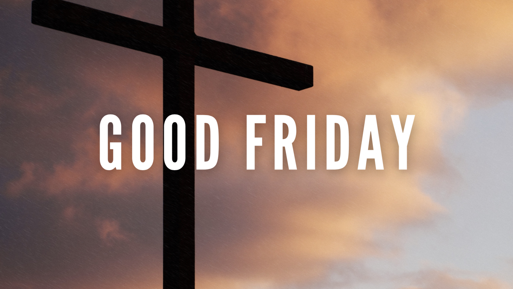 What is so good about Good Friday?